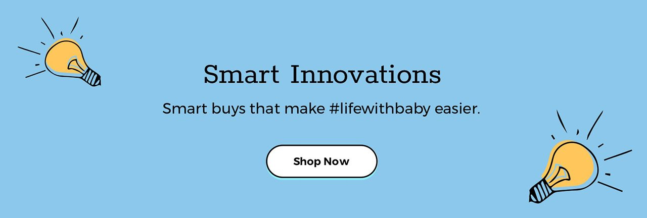 Smart Innovations Smart buys that make #lifewithbaby easier. Shop now