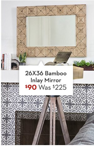 26X36 Bamboo Inlay Mirror Was: $225, Now: $90