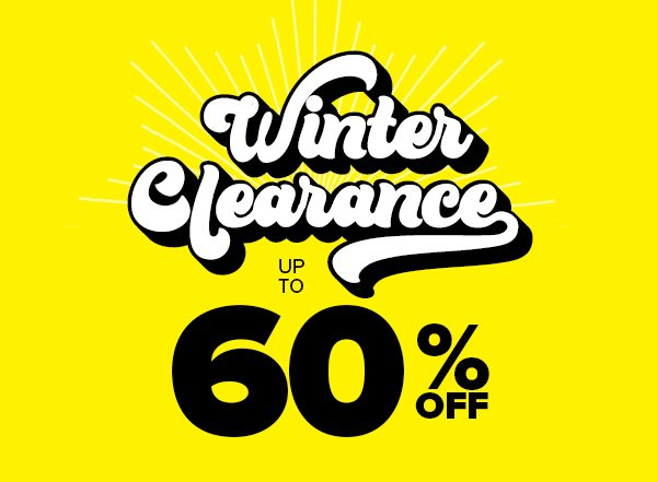 Winter Clearance Up to 60% Off