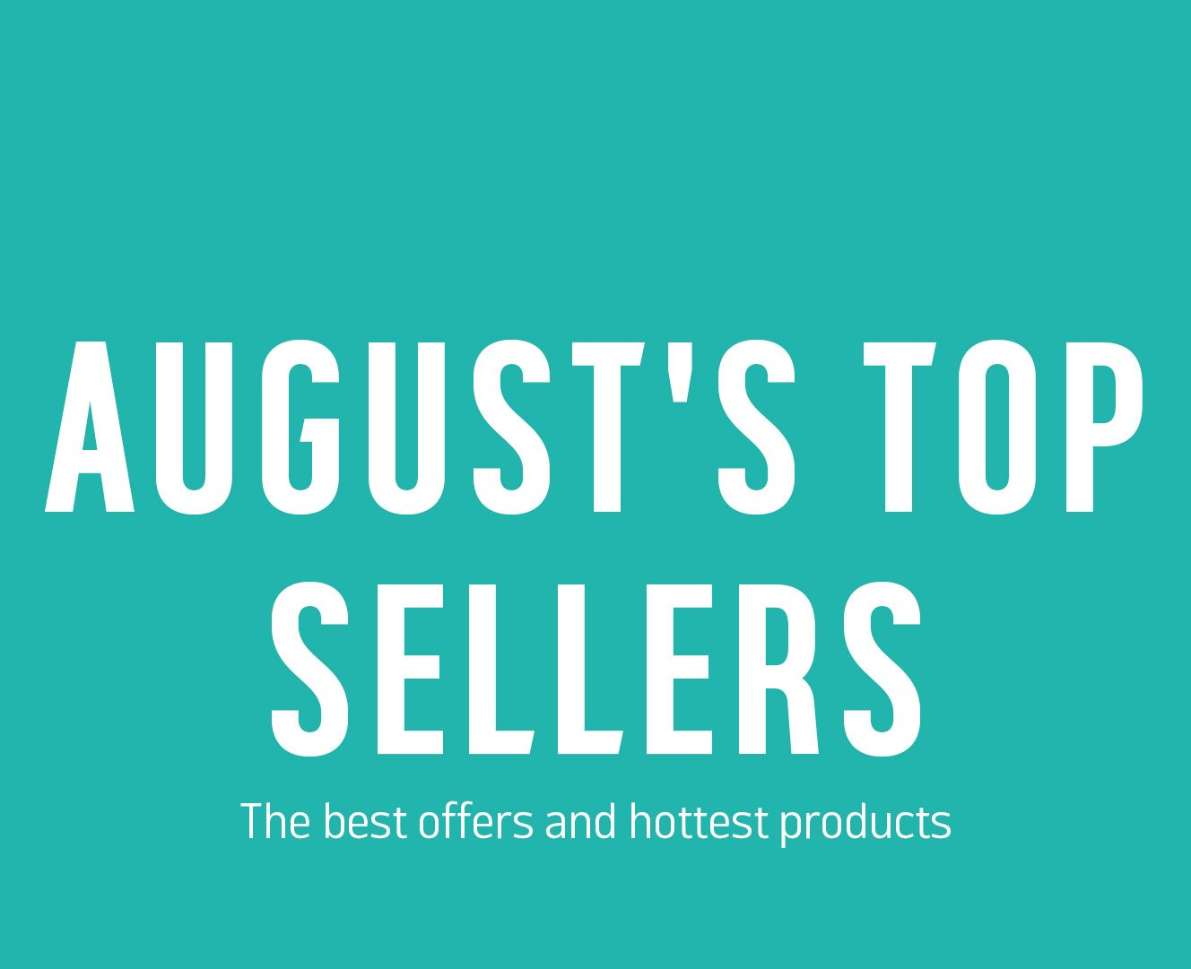 August\'s Favourites - Check them out! - Argos Email Archive