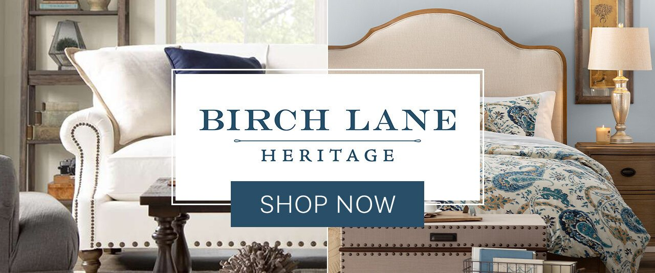 Birch Lane Heritage