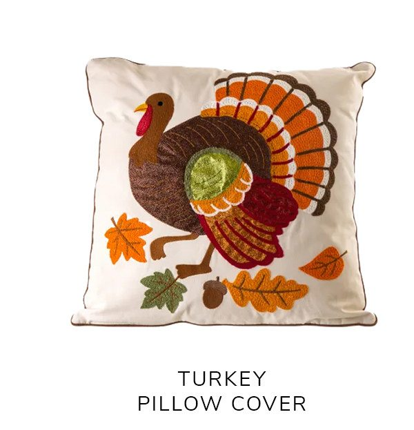 Cotton Embroidered Turkey Pillow Cover   SHOP NOW