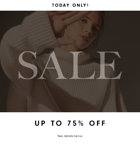 One Day Sale - Up to 75% off