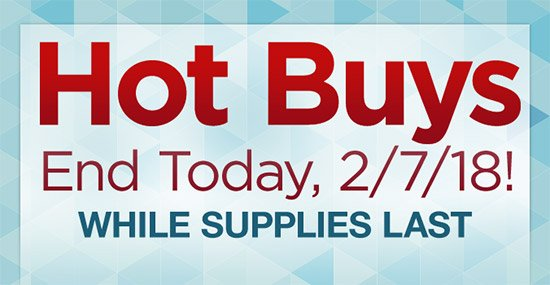 Hot Buy Offers End Today, 2/7/18! Plus Shop Flowers and Jewelry for