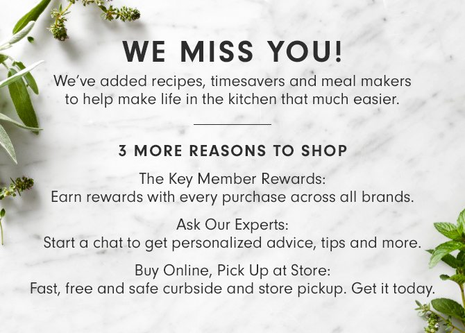 WE MISS YOU! 3 MORE REASONS TO SHOP
