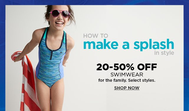 1d6c47740f7 20-50% off select swimwear for the family. Shop now.