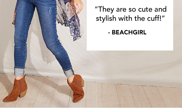 'They are so cute and stylish with the cuff!' -BEACHGIRL