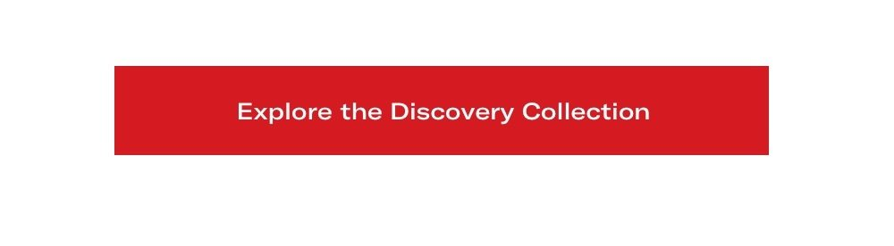 Explore the Discovery Collection