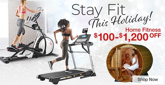 Stay Fit This Holiday! Home Fitness $100 - $1,200 OFF While supplies last. Shop Now
