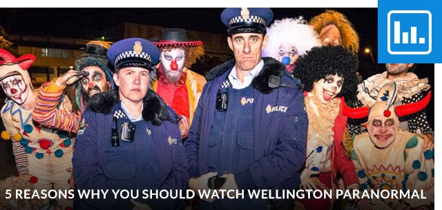 5 Reasons Why You Should Watch Wellington Paranormal