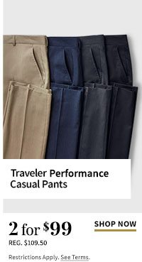 2 for $99 Traveler Performance Casual Pants