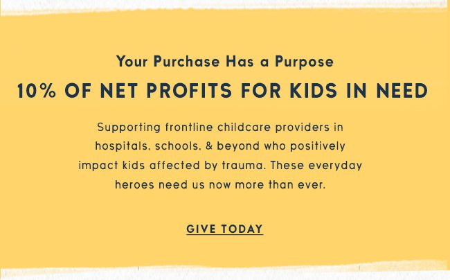 Life is Good donates 10% of its net profits to help kids in need.