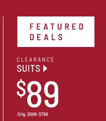 Features deals. Clearance suits at $89