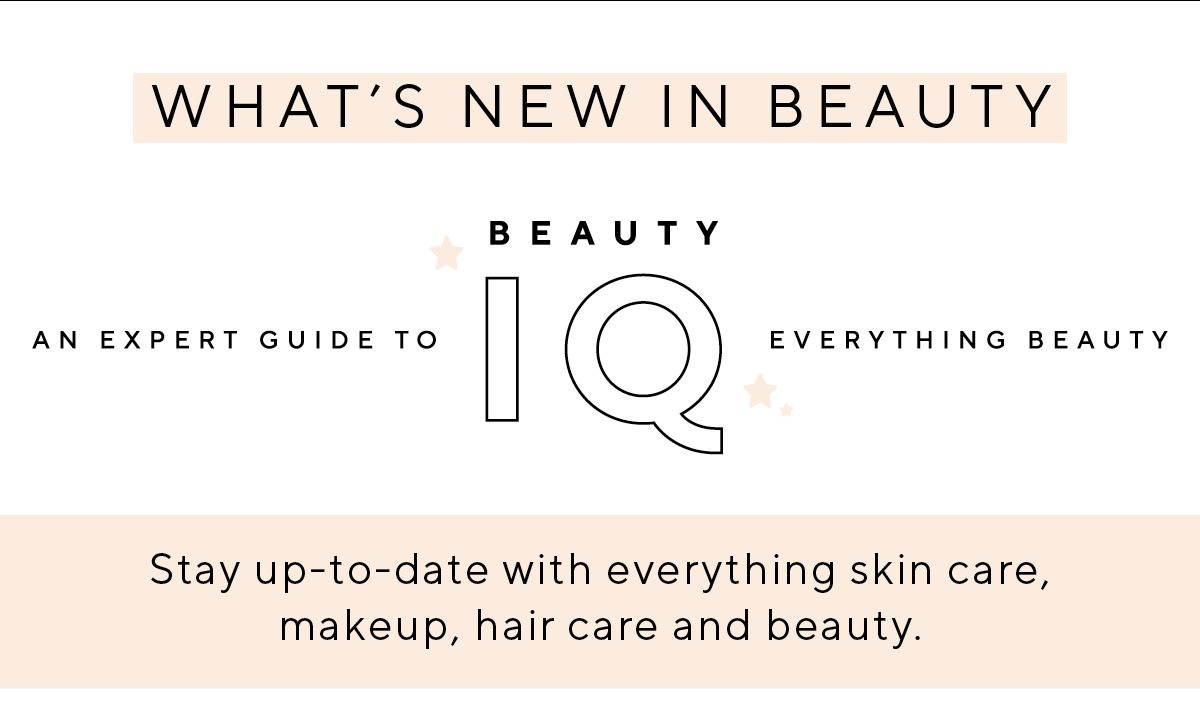 What's new in beauty