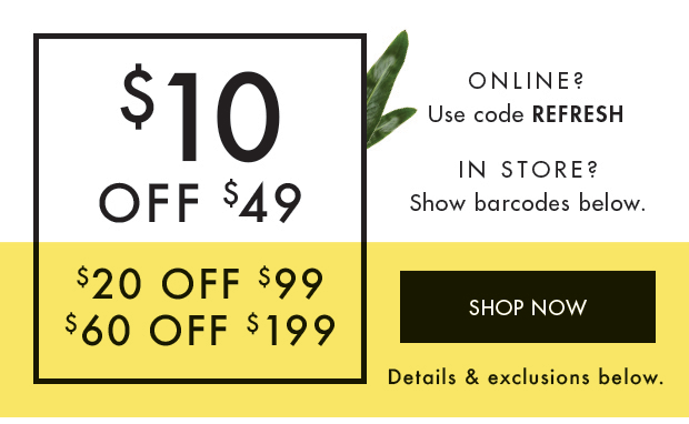 Take $10 off the stuff you liked