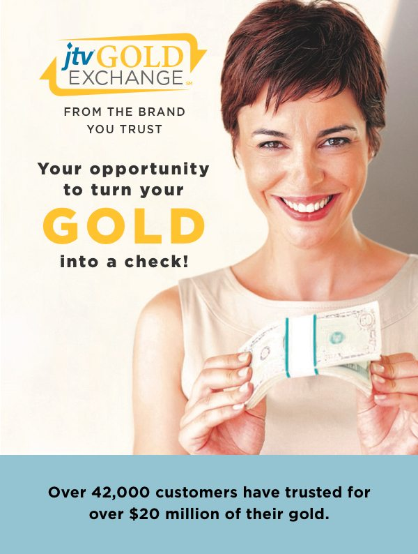 JTV Gold Exchange: Your golden opportunity to turn your gold into a check!