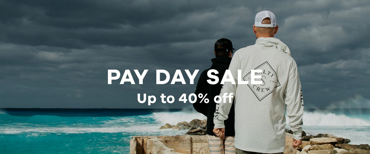 Pay Day Sale - Up to 40% off