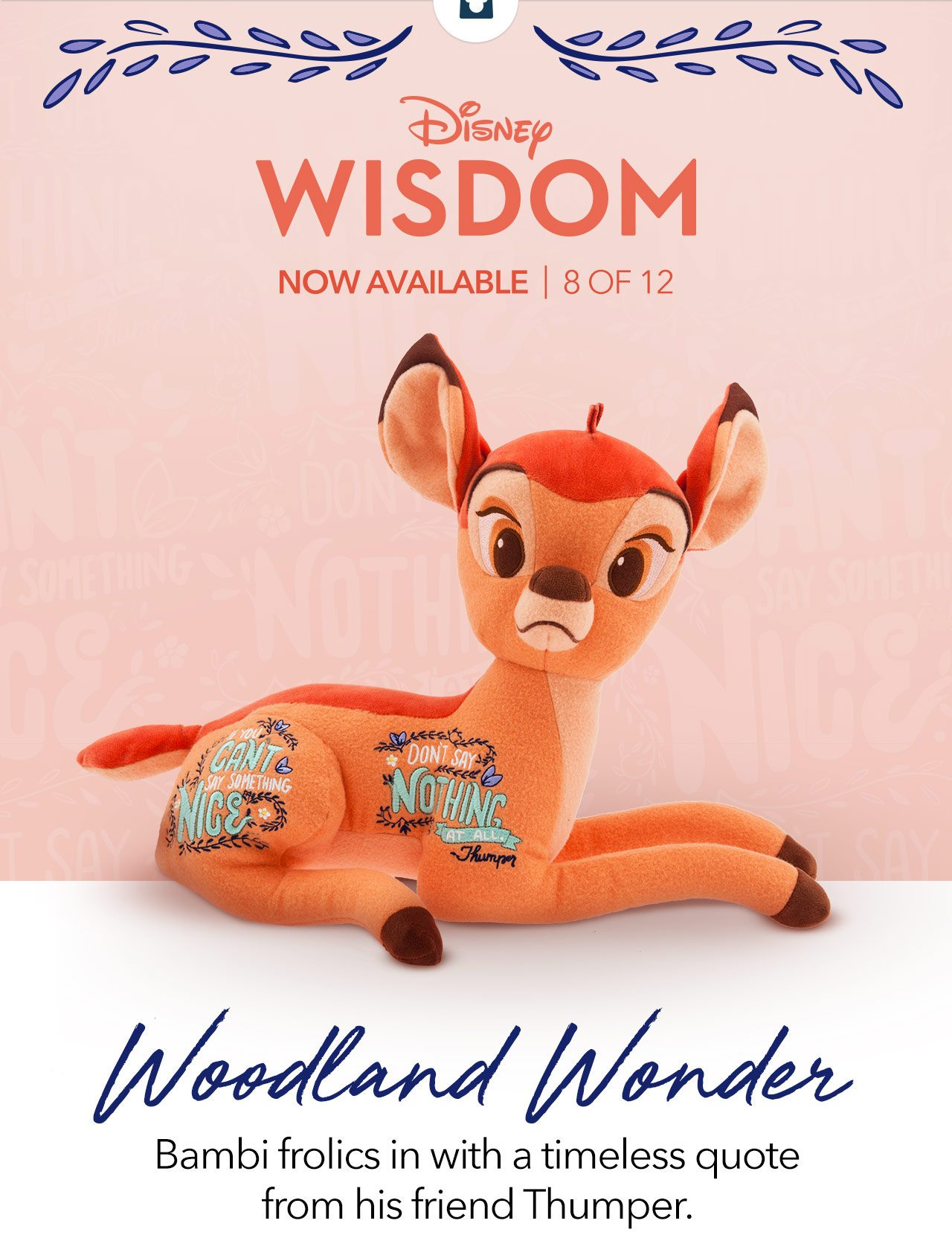 Bambi frolics in with a timeless quote from his friend Thumper. | Shop Now
