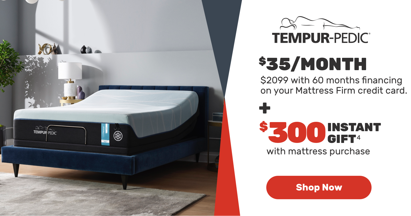 $35/month-$2099 with 60 months financing on your Mattress Firm credit card.-Shop Now