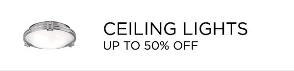 Ceiling Lights - Up To 50% Off