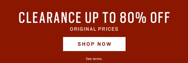 Clearance Up to 80% off Shop Now>