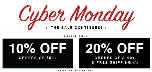 Shop Cyber Monday Sale Now: 10% off orders $50+ or 20% off orders $100+ and FREE SHIPPING!