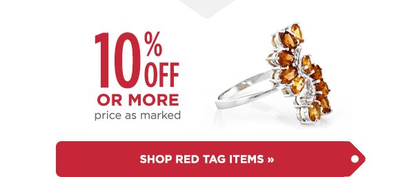 Shop online exclusive red tag items with 10% off, or more!