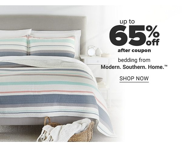 Up to 65% off after coupon bedding from Modern. Southern. Home. Shop Now.
