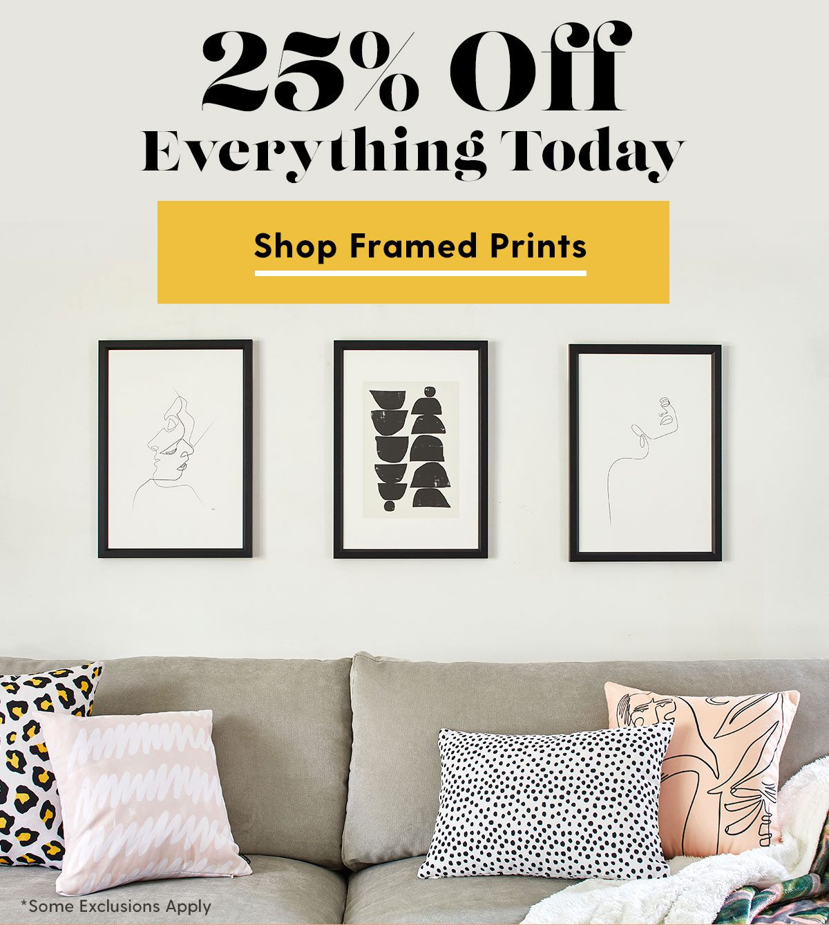 25% Off Everything Today - Shop Framed Prints