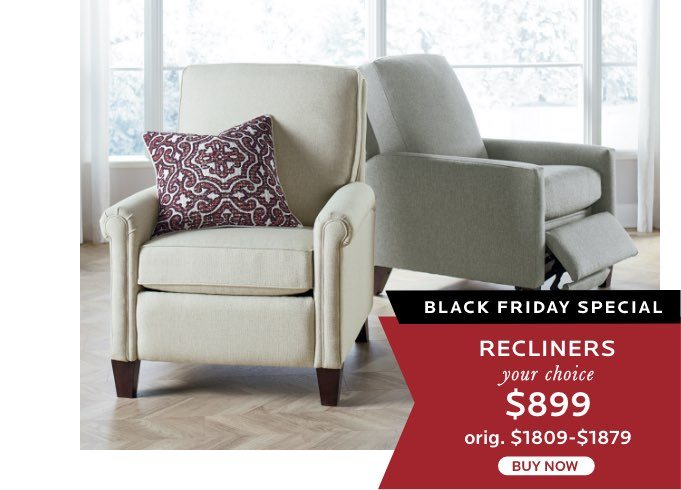 Recliners $899