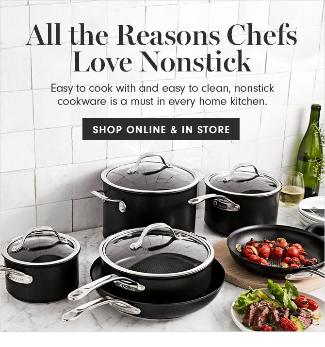 All the Reasons Chefs Love Nonstick - SHOP ONLINE & IN STORE