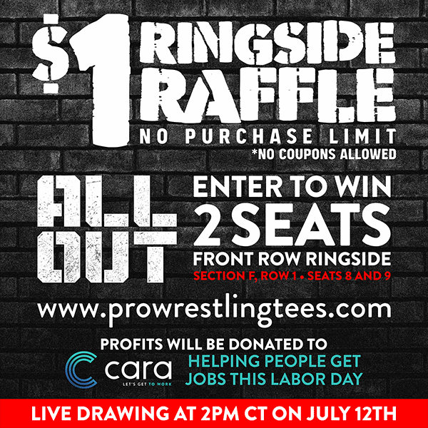 Last Chance To Win Ringside Tickets to ALL OUT - ProWrestlingTees