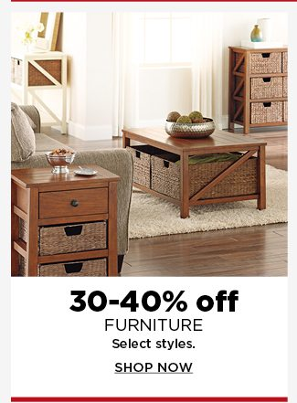 30-40% off furniture. shop now.