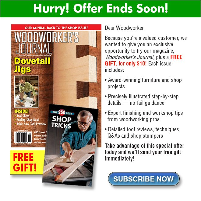 $10 Offer for Woodworker's Journal Magazine Ends Soon