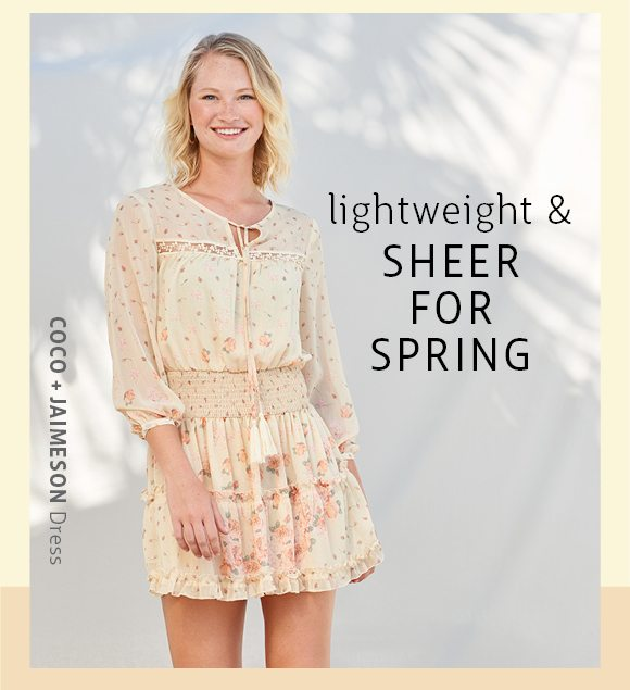 lightweight and sheer for spring
