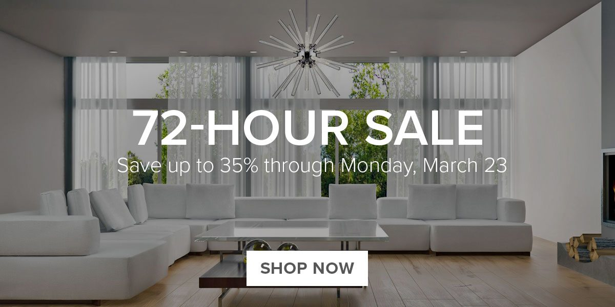 72-Hour Sale. Save upt to 35%.