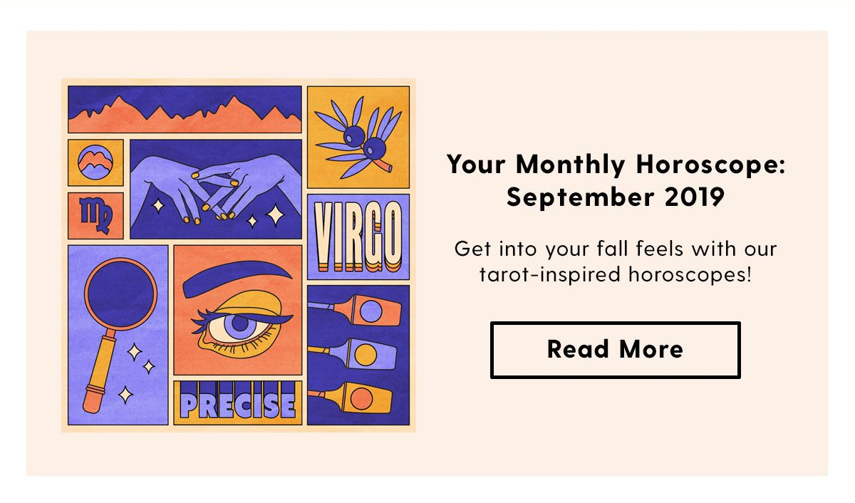 Your Monthly Horoscope: September 2019 |Get into your fall feels with our tarot-inspired horoscopes!