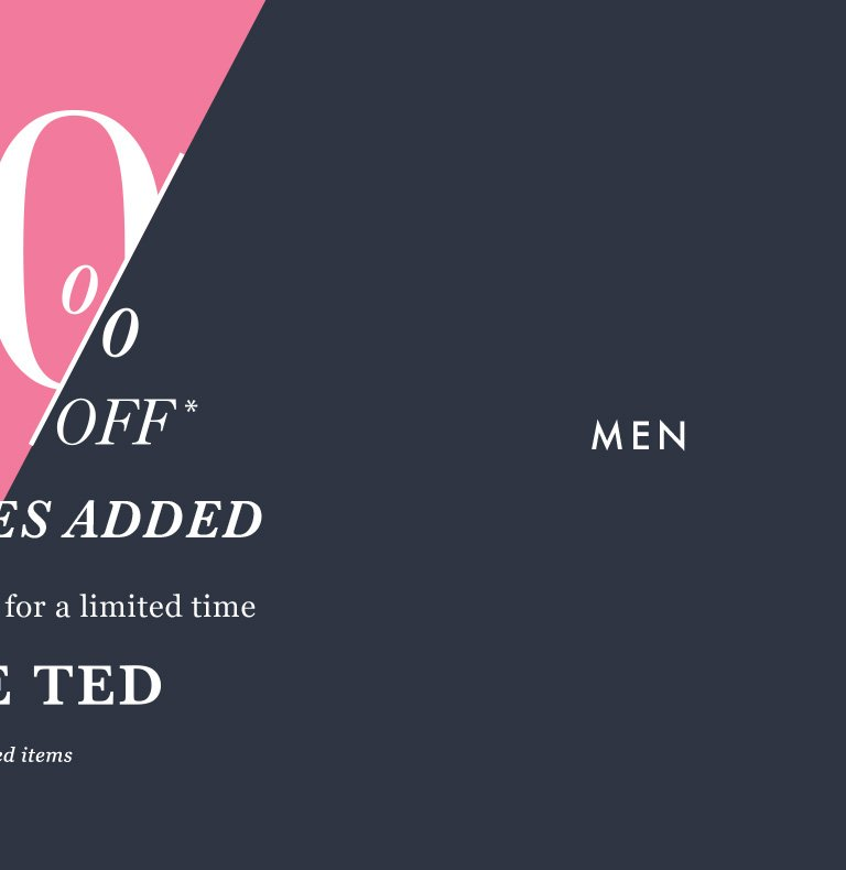 56d82d17d 30% off  New lines added - Ted Baker London Email Archive