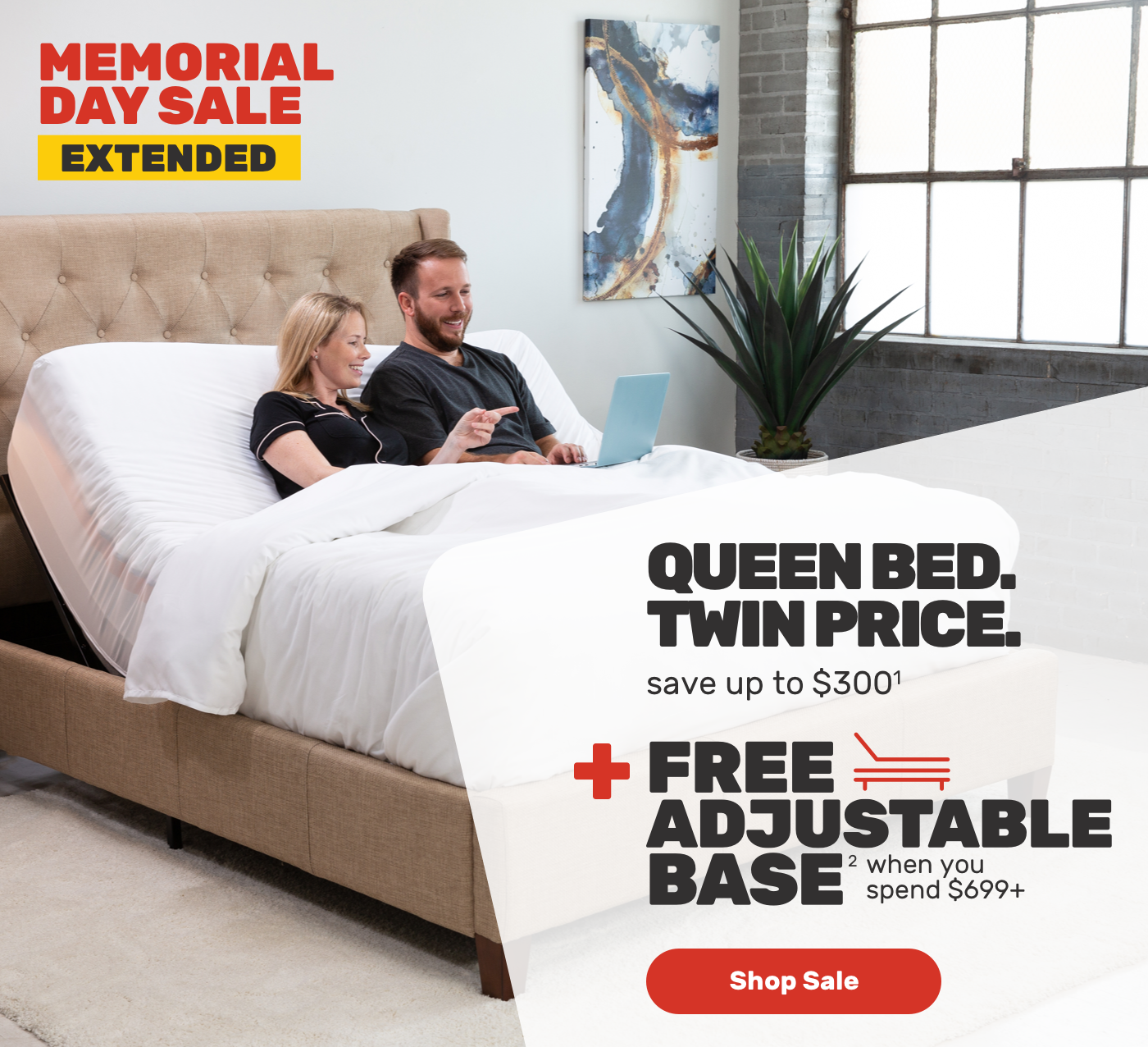 MEMORIAL DAY Queen extended Queen bed Twin price save upto $300 - Free adjustable base when you spend $699