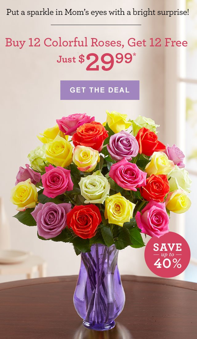 Put a sparkle in Mom's eyes with a bright surprise! Buy 12 Colorful Roses,