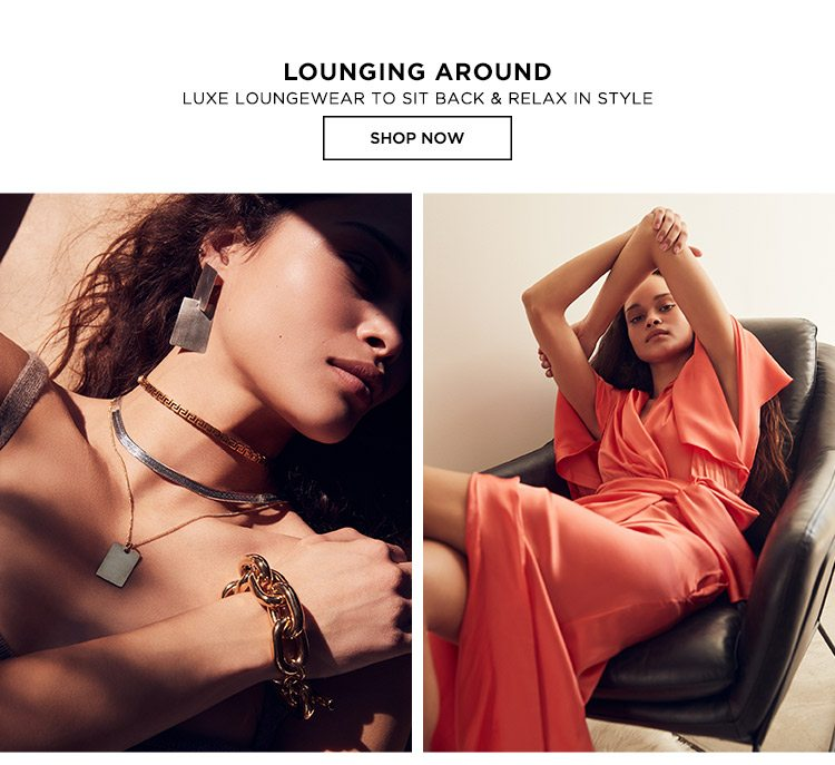 Lounging Around - Shop Now