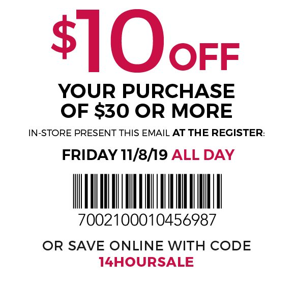 $10 off your purchase of $30 or more - use code: 14hoursale