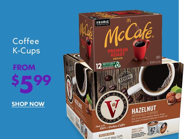 Coffee K-Cups from $5.99