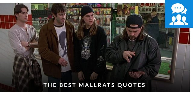 The Best Mallrats Quotes