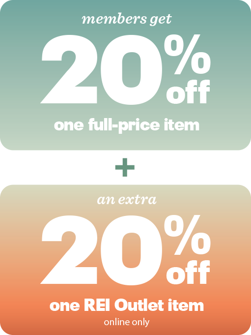 Members get 20 percent off one full-price item, plus an extra 20 percent off one REI Outlet item. Online only.