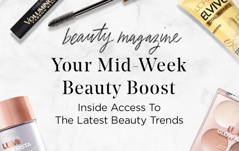 beauty magazine - Your Mid-Week Beauty Boost - Inside Access To The Latest Beauty Trends