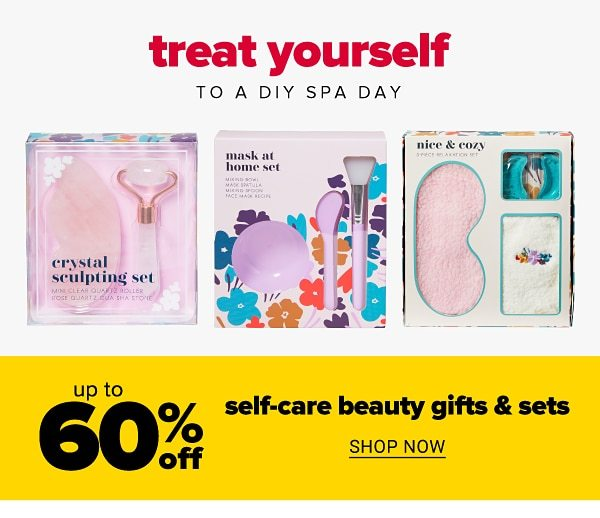 Treat yourself to a DIY spa day - Up to 60% off self-care beauty gifts & sets. Shop Now.