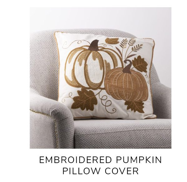 Cotton Embroidered Pumpkin Pillow Cover   SHOP NOW