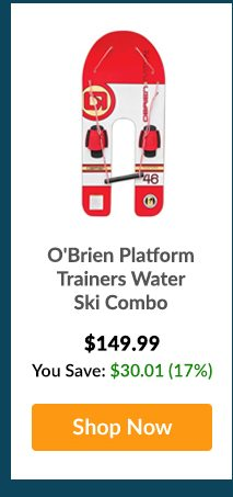 O'Brien Platform Trainers Water Ski Combo - Shop Now