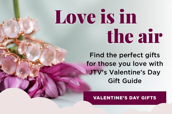 Find the perfect gifts for those you love with JTV's Valentine's Day Gift Guide